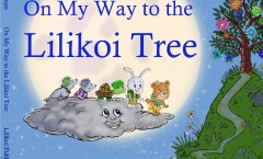 On My Way to the Lilikoi Tree